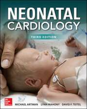 Neonatal Cardiology, Third Edition