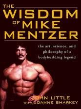 Wisdom of Mike Mentzer