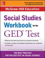 McGraw-Hill Education Social Studies Workbook for the GED Test
