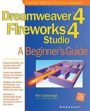 Dreamweaver (R) 4 Fireworks (R) 4 Studio:  A Beginner's Guide