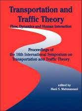 Transportation and Traffic Theory: Flow, Dynamics and Human Interaction