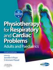 Physiotherapy for Respiratory and Cardiac Problems: Adults and Paediatrics