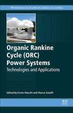 Organic Rankine Cycle (ORC) Power Systems: Technologies and Applications