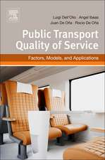 Public Transportation Quality of Service: Factors, Models, and Applications