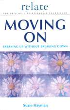 Moving on: Breaking Up without Breaking Down