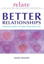 Relate Guide to Better Relationships:  Practical Strategies to Transform Your Life