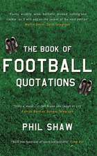 The Book of Football Quotations:  Just for the Record