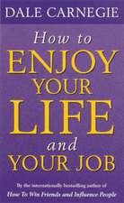 HOW TO ENJOY YOUR LIFE & JOB