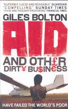 Aid and Other Dirty Business