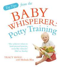 Top Tips from the Baby Whisperer: Potty Training