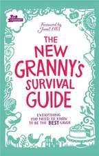 The New Granny's Survival Guide