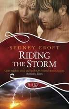 Croft, S: Riding the Storm: A Rouge Paranormal Romance