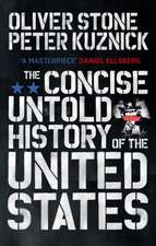 Stone, O: Untold History of the United States