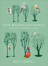 Sewell, M: Our Woodland Birds