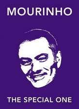 Mourinho:  The Special One