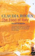 Roden, C: The Food of Italy