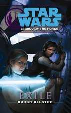 Star Wars, Legacy of the Force IV - Exile