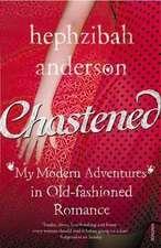 Chastened