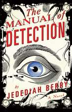 Berry, J: The Manual of Detection