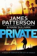 Patterson, J: Private L.A.