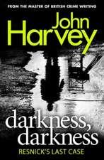 Darkness, Darkness