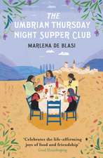The Umbrian Thursday Night Supper Club:  How War Changed Family Life Forever