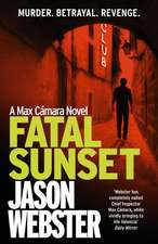Fatal Sunset