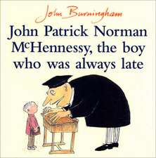 Burningham, J: John Patrick Norman McHennessy