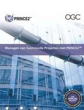 Managen Van Succesvolle Projecten Met PRINCE2