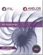 ITIL Service Design:  Guidance for Practitioners