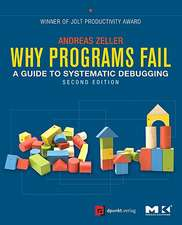 Why Programs Fail: A Guide to Systematic Debugging