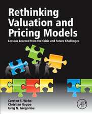 Rethinking Valuation and Pricing Models: Lessons Learned from the Crisis and Future Challenges