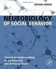 Neurobiology of Social Behavior: Toward an Understanding of the Prosocial and Antisocial Brain