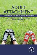 Adult Attachment: A Concise Introduction to Theory and Research