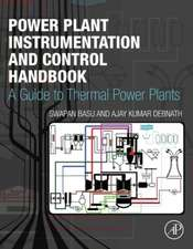 Power Plant Instrumentation and Control Handbook: A Guide to Thermal Power Plants