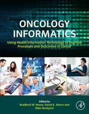 Oncology Informatics: Using Health Information Technology to Improve Processes and Outcomes in Cancer