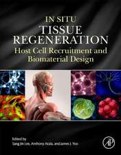 In Situ Tissue Regeneration: Host Cell Recruitment and Biomaterial Design