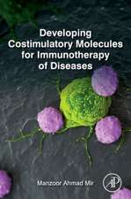 Developing Costimulatory Molecules for Immunotherapy of Diseases