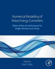 Numerical Modelling of Wave Energy Converters: State-of-the-Art Techniques for Single Devices and Arrays