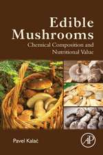 Edible Mushrooms: Chemical Composition and Nutritional Value