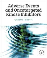 Adverse Events and Oncotargeted Kinase Inhibitors