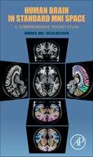 Human Brain in Standard MNI Space: A Comprehensive Pocket Atlas