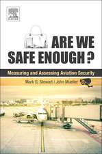 Are We Safe Enough?: Measuring and Assessing Aviation Security