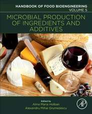 Microbial Production of Food Ingredients and Additives