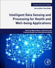 Intelligent Data Sensing and Processing for Health and Well-being Applications