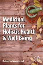 Medicinal Plants for Holistic Health and Well-Being