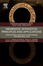 Membrane Separation Principles and Applications: From Material Selection to Mechanisms and Industrial Uses