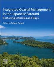 Integrated Coastal Management in the Japanese Satoumi: Restoring Estuaries and Bays
