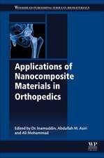 Applications of Nanocomposite Materials in Orthopedics