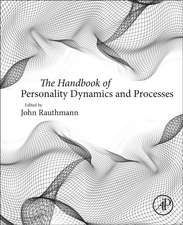 The Handbook of Personality Dynamics and Processes